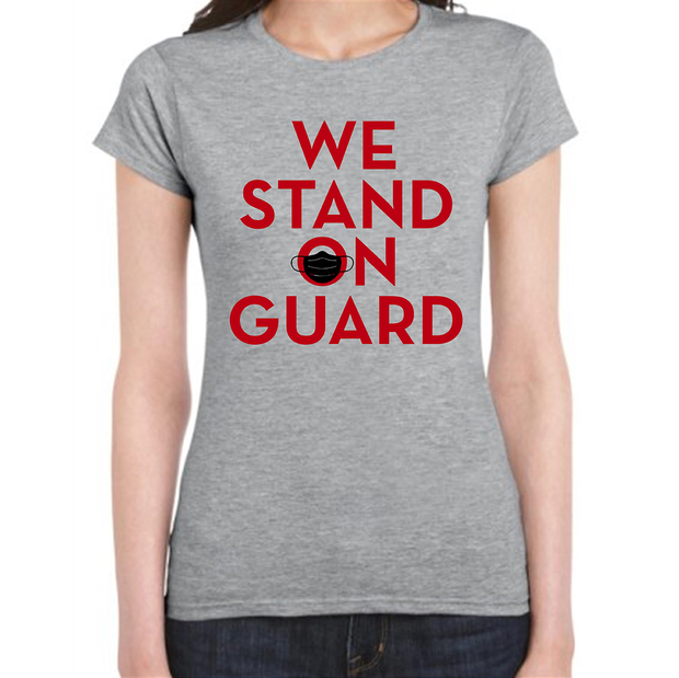 Stand On Guard T-Shirt (Women's)
