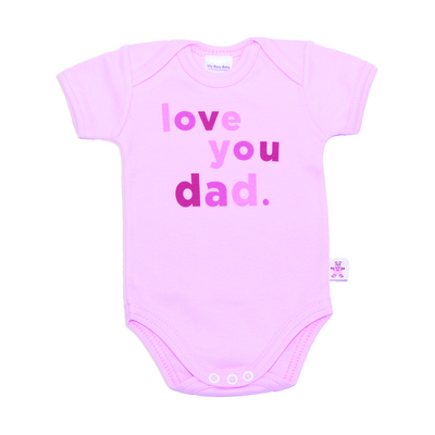 Itty Bitty Baby I Love You Dad Onesie (Pink)