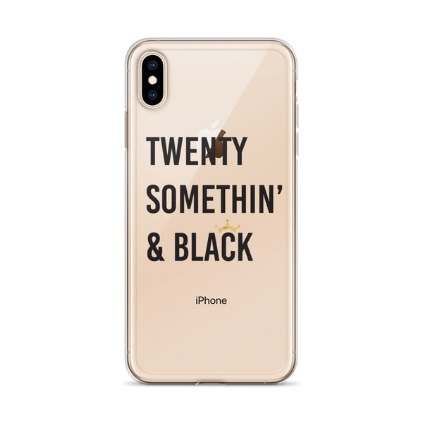 Twenty Somethin' & Black iPhone Case