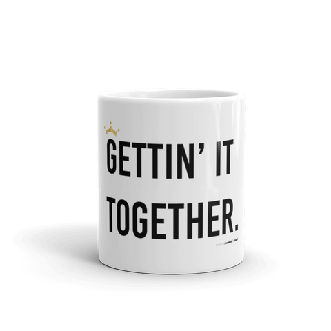 Gettin It Together Mug