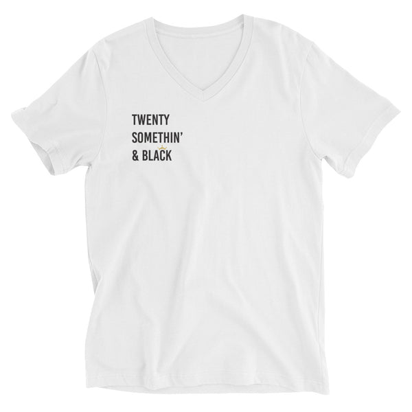 Twenty Somethin' & Black Unisex Short Sleeve V-Neck T-Shirt