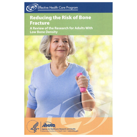 Reducing the Risk of Fractures - FREE Courtesy of AHRQ