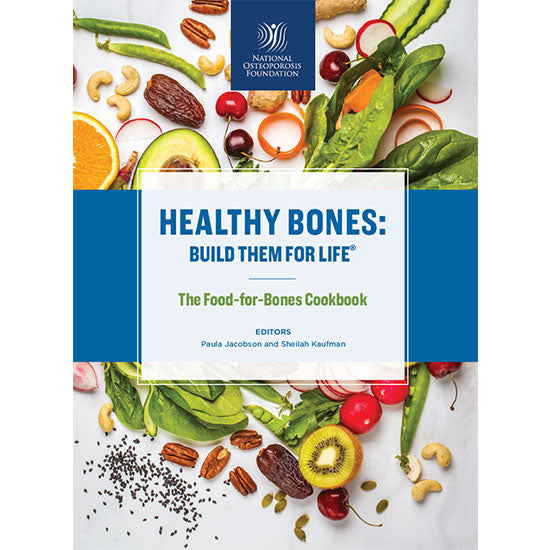National Osteoporosis Foundation Food For Bones Cookbook