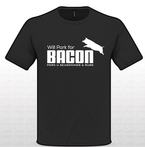 Will Pork For Bacon T Shirt