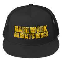 Hard Work Always Wins Distressed Trucker Cap