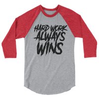 Hard Work Always Wins METAL Baseball Shirt