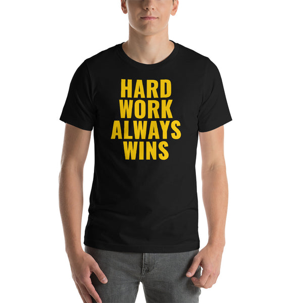 Hard Work Always Wins Original Gold Design