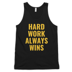Hard Work Always Wins Original Gold Logo tank top