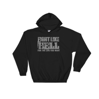FIGHT LIKE HELL Hooded Sweatshirt