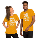 Hard Work Always Wins Original Logo Short-Sleeve Unisex T-Shirt (Multi-Color Option)