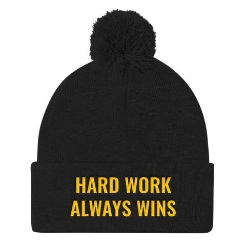 Hard Work Always Wins Pom Pom Knit Cap