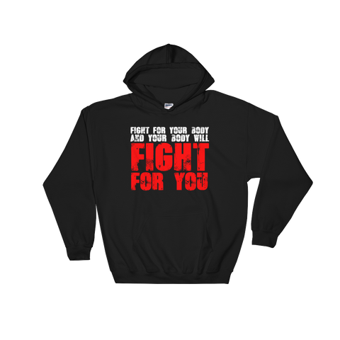 FIGHT FOR YOU Hooded Sweatshirt