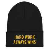 Hard Work Always Wins Cuffed Beanie