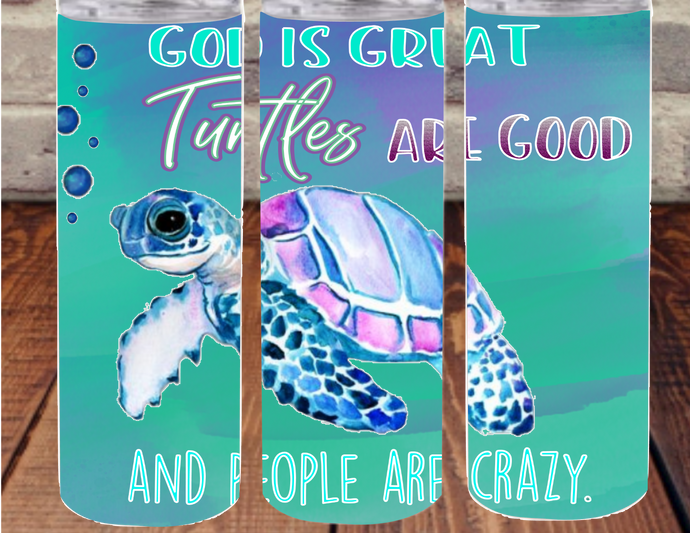 God is great, turtles are good and people are crazy Digital Download