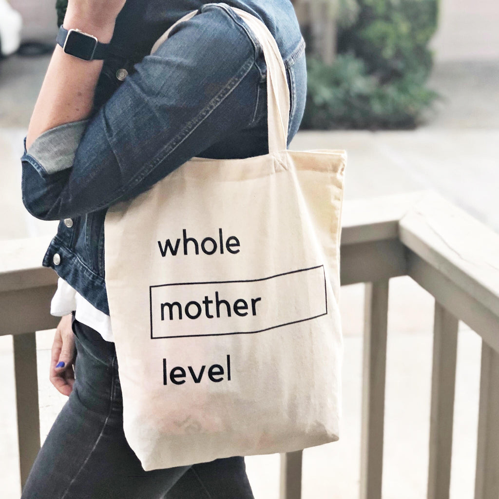 organic canvas tote bag for moms whole mother level catch-all mom gift