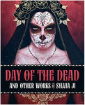 Day of the Dead and Other Works by Sylvia Ji - signed