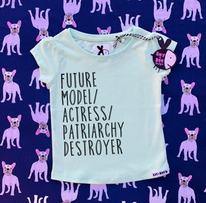 Future Model/Actress/Patriarchy Destroyer