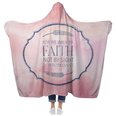 Bible Verses Hooded Blanket - 2 Corinthians 5:7 Design 18