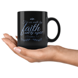 Bible Verses Black Mugs - 2 Corinthians 5:7 (Design 11) - Meditate Healing Christian Store
