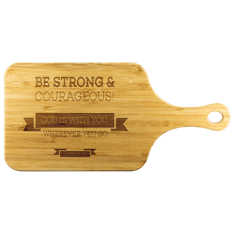 Bible Verses Wood Cutting Board With Handle - Joshua 1:9 (Design 11) - Meditate Healing Christian Store