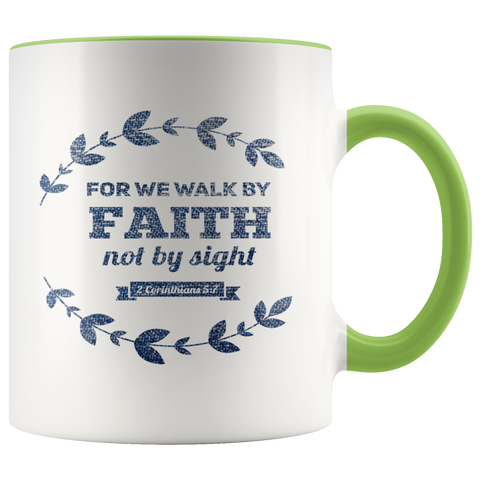 Bible Verses Accent Mugs - 2 Corinthians 5:7 (Design 17) - Meditate Healing Christian Store