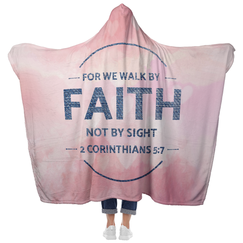 Bible Verses Hooded Blanket - 2 Corinthians 5:7 Design 13