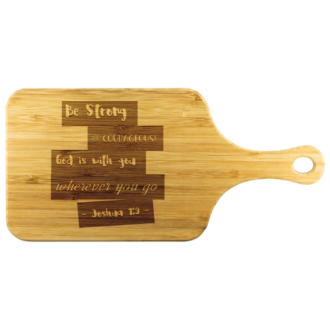 Bible Verses Wood Cutting Board With Handle - Joshua 1:9 (Design 15) - Meditate Healing Christian Store