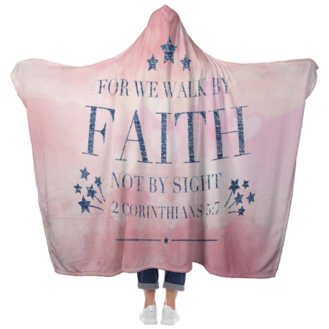 Bible Verses Hooded Blanket - 2 Corinthians 5:7 Design 20