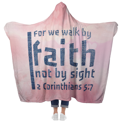 Bible Verses Hooded Blanket - 2 Corinthians 5:7 Design 19