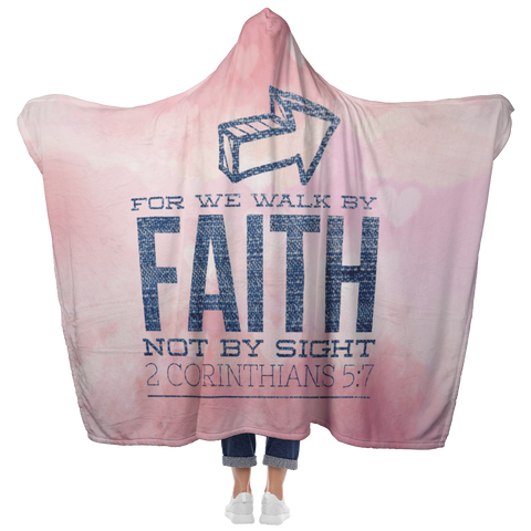 Bible Verses Hooded Blanket - 2 Corinthians 5:7 Design 5