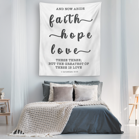 Minimalist Typography Tapestry - Faith Hope Love ~1 Corinthians 13:13~