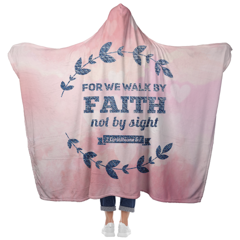 Bible Verses Hooded Blanket - 2 Corinthians 5:7 Design 17