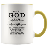 Typography Dishwasher Safe Accent Mugs - My God Shall Supply All My Needs ~Philippians 4:19~