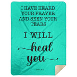 Typography Premium Sherpa Mink Blanket - Surely I Will Heal You ~2 Kings 20:5~