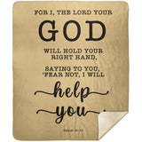 Typography Premium Sherpa Mink Blanket - Fear Not, I Will Help You ~Isaiah 41:13~