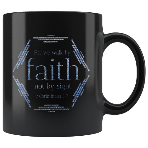 Bible Verses Black Mugs - 2 Corinthians 5:7 (Design 4) - Meditate Healing Christian Store