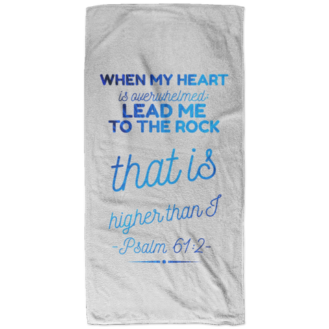 Bible Verses Bath Towel 32x64 - Psalm 61:2 (Design 18) - Meditate Healing Christian Store