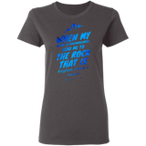 "Bible Verses Ladies' 5.3 oz. T-Shirt - ""Psalm 61:2"" Design 14 - Meditate Healing Christian Store"
