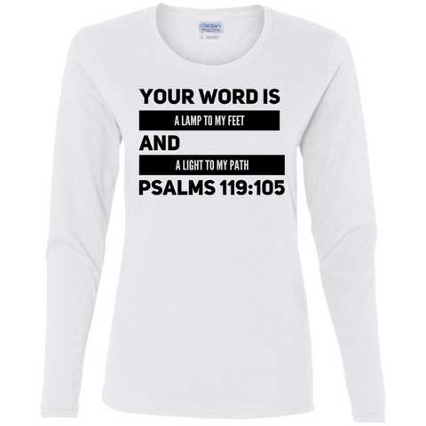 "Bible Verse Ladies' Cotton Long Sleeve T-Shirt - ""Psalm 119:105"" Design 21 (Black Font) - Meditate Healing Christian Store"