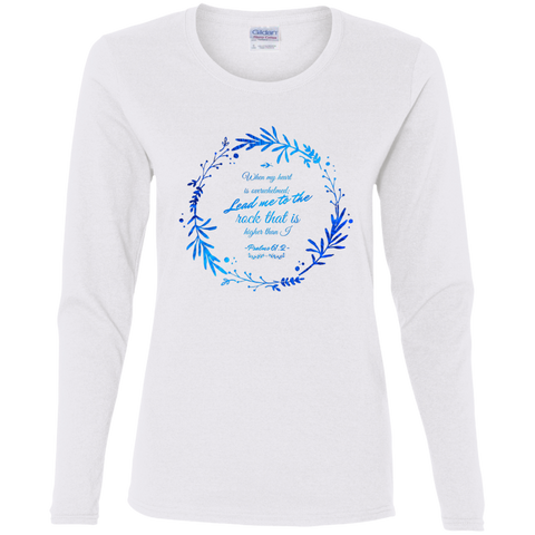 "Bible Verse Ladies' Cotton Long Sleeve T-Shirt - ""Psalm 61:2"" Design 19 - Meditate Healing Christian Store"