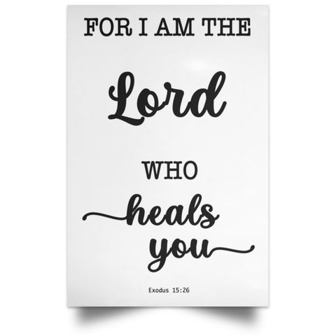 Minimalist Typography Poster - The Lord Who Heals You ~Exodus 15:26~