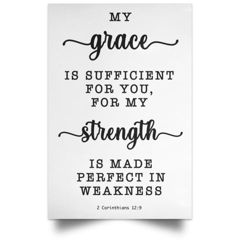 Minimalist Typography Poster - Strength Made Perfect ~2 Corinthians 12:9~