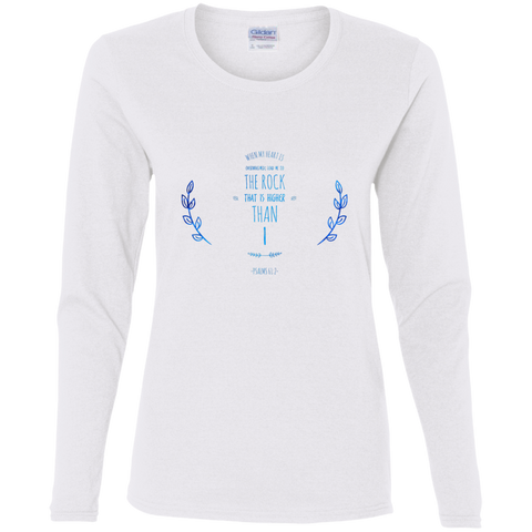 "Bible Verse Ladies' Cotton Long Sleeve T-Shirt - ""Psalm 61:2"" Design 10 - Meditate Healing Christian Store"