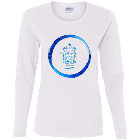 "Bible Verse Ladies' Cotton Long Sleeve T-Shirt - ""Psalm 61:2"" Design 15 - Meditate Healing Christian Store"