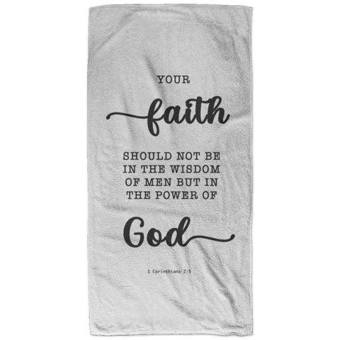 Typography Super Soft Absorbent Bath Towel 32x64 - Faith In The Power Of God ~1 Corinthians 2:5~