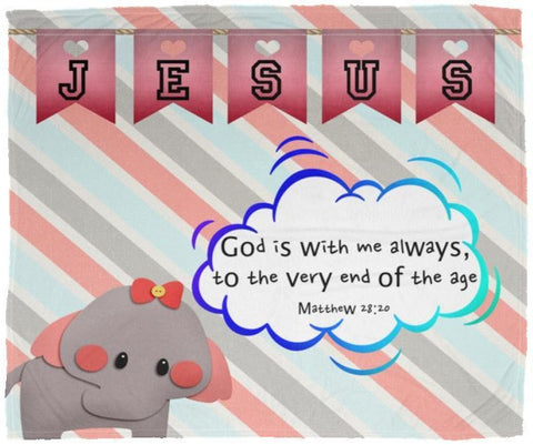 Hope Inspiring Kids Snuggly Blanket - God Is With Me Always ~Matthew 28:20~ (Design: Elephant)