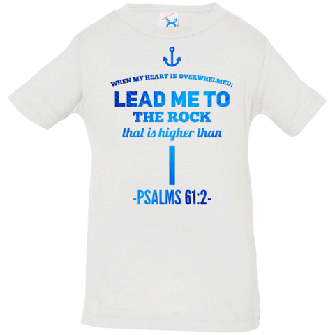 "Bible Verse Infant Jersey T-Shirt - ""Psalm 61:2"" Design 1 - Meditate Healing Christian Store"