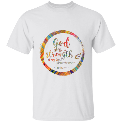 "Bible Verse Men 5.3 oz. T-Shirt - ""Psalm 73:26"" Design 9 - Meditate Healing Christian Store"