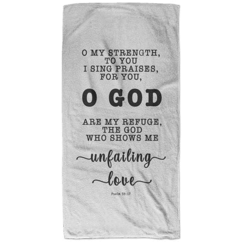Typography Super Soft Absorbent Bath Towel 32x64 - God Is My Defense, My God Of Mercy ~Psalm 59:17~