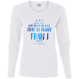 "Bible Verse Ladies' Cotton Long Sleeve T-Shirt - ""Psalm 61:2"" Design 11 - Meditate Healing Christian Store"